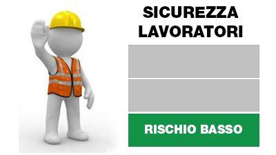 Corso sulla Sicurezza dei Lavoratori – Rischio Basso